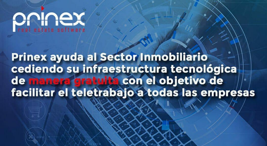 Prinex apuesta más que nunca por el Sector Inmobiliario cediendo su infraestructura tecnológica de manera gratuita durante esta emergencia